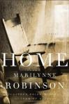 Home - Marilynne Robinson, Maggi-Meg Reed