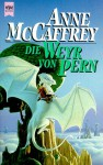 Die Weyr von Pern (Die Drachenreiter von Pern, #11) - Anne McCaffrey