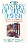 The Mystery of Being Jewish: As Seen in the Lives of Nineteen Notable People - Molly Cone