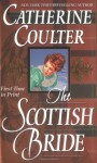 The Scottish Bride - Catherine Coulter