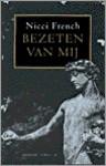 Bezeten Van Mij - Nicci French, Gideon den Tex, Molly van Gelder
