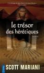Le trésor des Hérétiques (City poche) (French Edition) - Scott Mariani, Evelyne Châtelain
