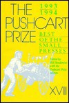 The Pushcart Prize, Xviii: Best Of The Small Presses - Bill Henderson, Sybil Stenberg