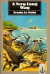 A Very Long Way. Text and Study Aids - Ursula K. Le Guin