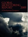 Global Monitoring Report 2009: A Development Emergency - Bank World Bank