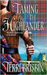 Taming the Highlander (The MacLerie, #1) (Harlequin Historical, #807) - Terri Brisbin