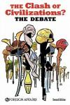 The Clash of Civilizations? the Debate - James F. Hoge Jr., Samuel P. Huntington
