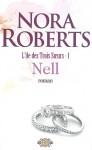 Nell (L'île des Trois Soeurs, #1) - Nora Roberts