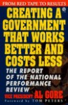 Creating a Gov't That Works Better & Cost Less - Al Gore, Tom Peters