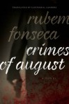 Crimes of August: A Novel: 5 (Brazilian Literature in Translation Series) - Rubem Fonseca, Clifford E. Landers