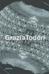 Grazia Toderi - Grazia Toderi