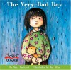 The Very Bad Day (My First Reader) - Mary Packard