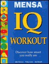 Mensa IQ Workout (Mensa (Booksales)) - John Bremner, Philip J. Carter, Kenneth A. Russell