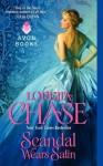 Scandal Wears Satin - Loretta Chase