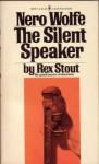 The Silent Speaker - Rex Stout