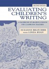 Evaluating Children's Writing: A Handbook of Grading Choices for Classroom Teachers - Suzanne Bratcher, Linda Ryan