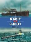 Q Ship vs U-Boat: 1914-18 (Duel) - David Greentree, Ian Palmer, Peter Dennis