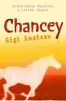 Chancey - Gigi Amateau