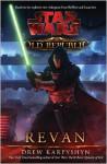 Revan (Star Wars: The Old Republic, #3) - Drew Karpyshyn