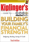 Building Your Family's Financial Strength: Budgeting, Banking, Savings, & Credit - Ted Miller