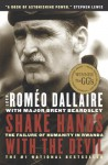 Shake Hands With the Devil: The Failure of Humanity in Rwanda - Roméo Dallaire