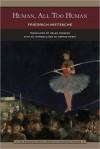 Human, All Too Human (Library of Essential Reading) - Friedrich Nietzsche, Helen Zimmern, Dennis Sweet
