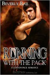Running With the Pack - Beverly Rae