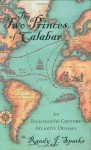 The Two Princes of Calabar: An Eighteenth-Century Atlantic Odyssey - Randy J. Sparks