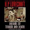 Dreams of Terror and Death: The Dream Cycle of H. P. Lovecraft - H.P. Lovecraft