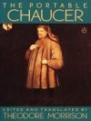 The Portable Chaucer - Geoffrey Chaucer, Theodore Morrison