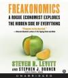 Freakonomics (Audio) - Steven D. Levitt, Stephen J. Dubner