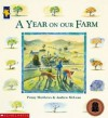 A Year on Our Farm - Penny Matthews, Andrew McLean