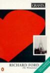 Granta 40: The Womanizer - Granta: The Magazine of New Writing, Bill Buford, Richard Ford