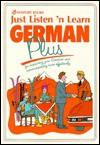 Just Listen N Learn German Plus: Intermediate - Ruth Rach, Brian Hill