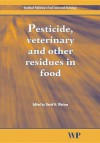 Pesticide, veterinary and other residues in food - David Watson