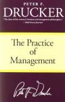 The Practice of Management - Peter F. Drucker