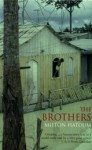 The Brothers - Milton Hatoum, John Gledson