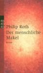 Der menschliche Makel - Philip Roth, Dirk van Gunsteren