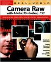 Real World Camera Raw with Adobe Photoshop CS2 - Bruce Fraser
