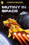 Mutiny in Space (Puffin Surfers) - Cherith Baldry