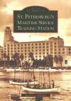 St. Petersburg's Maritime Service Training Station - Michelle L. Hoffman