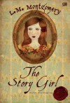 The Story Girl: Gadis Pendongeng - Barokah Ruziati, Ratu Lakhsmita Indira, L.M. Montgomery