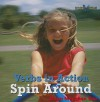 Spin Around - Dana Meachen Rau