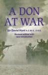 A Don at War: Second Edition - David Hunt