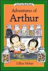 I Can Read: Adventures of Arthur - Lillian Hoban