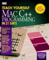Teach Yourself Mac C++ Programming in 21 Days - Namir Clement Shammas