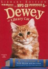 Dewey the Library Cat - Vicki Myron, Bret Witter, Laura Hamilton