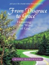 From Disgrace to Grace : Honoring the Word of God - Mary Robinson