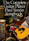 The Complete Guitar Player Paul Simon Songbook (The Complete Guitar Player Series) - Arthur Dick