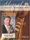 Advanced Concert Studies for Trumpet: 19 New Studies from Grade 4 Through 6 - Philip Smith